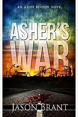 Asher's War (Asher Benson Book 3) Kindle Edition