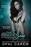 The Office Slave #4: Her New Master