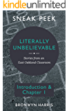 EXCERPT ONLY: Literally Unbelievable Sneak Peek (Introduction & Chapter 1): Stories from an East Oakland Classroom (Literally Unbelievable (Serialized))