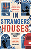 In Strangers' Houses (The Lena Szarka Mysteries Book 1) (English Edition)