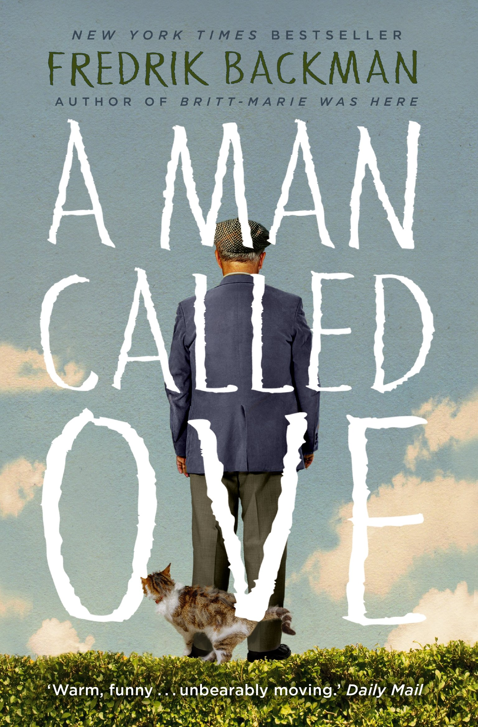 Buy A Man Called Ove: The life-affirming bestseller that will ...