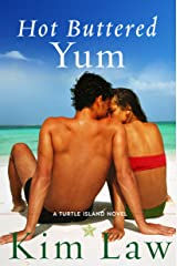 Hot Buttered Yum (A Turtle Island Novel Book 2)