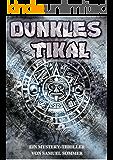 Dunkles Tikal