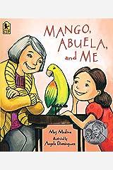 Mango, Abuela, and Me Kindle Edition