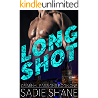 Long Shot: (Criminal Passions Book One)