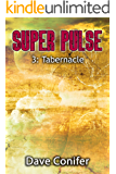 Tabernacle (Super Pulse Book 3)