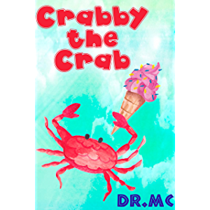 Crabby the Crab (Beginner Early Readers Book 2)