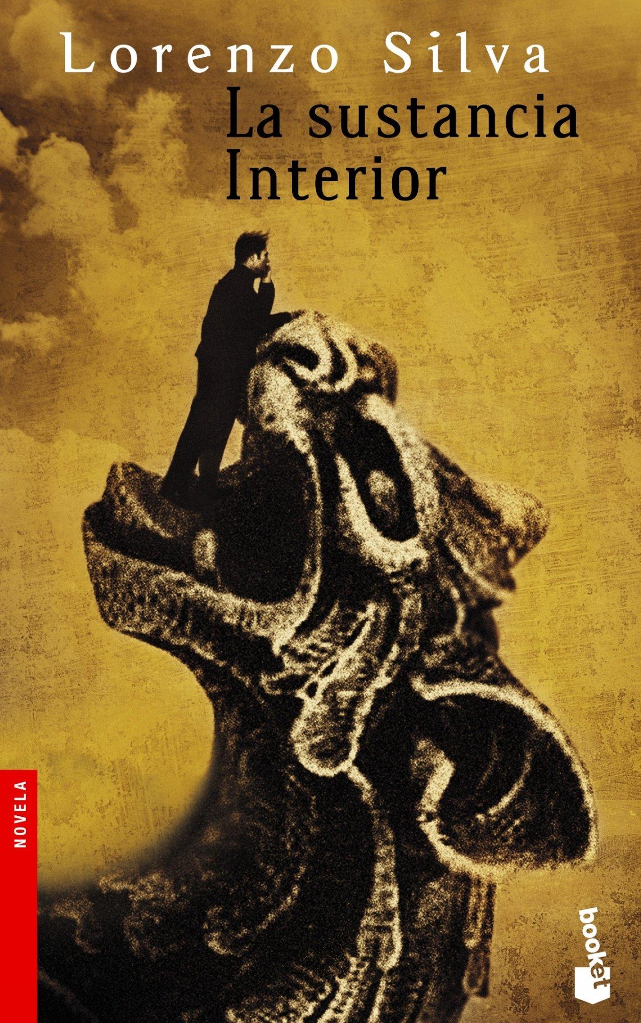 La sustancia interior (Novela): Amazon.es: Silva, Lorenzo: Libros