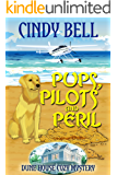 Pups, Pilots and Peril (Dune House Cozy Mystery Book 11)