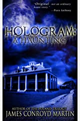 Hologram: A Haunting Kindle Edition