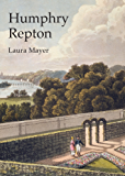 Humphry Repton (Shire Library)