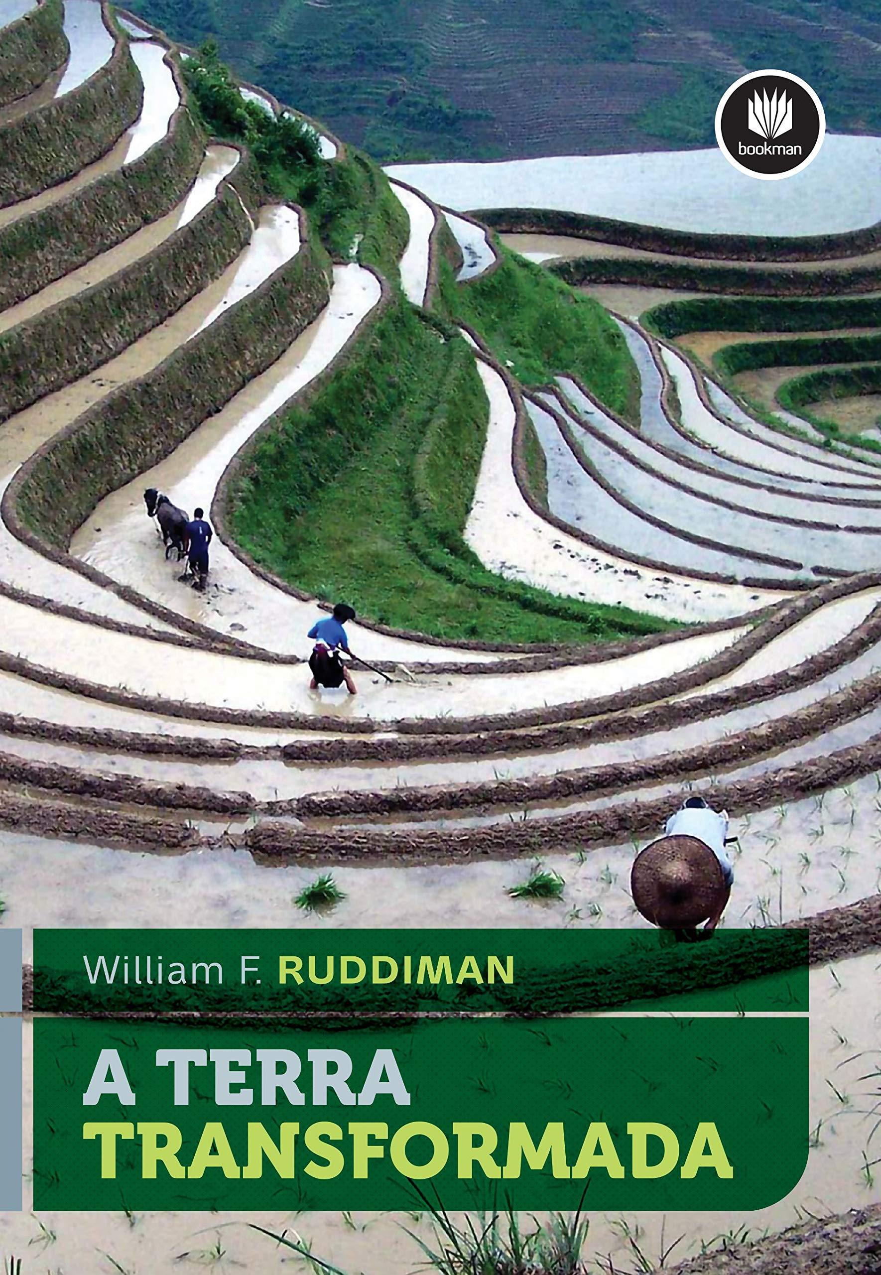 Terra Transformada, A: William F. Ruddiman: 9788582603550 ...