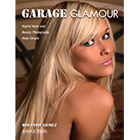 Garage Glamour: Digital Nude and Beauty Photography Made Simple book cover