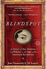 Blindspot: A Novel Kindle Edition