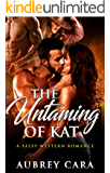 The Untaming of Kat: A Sassy Western Romance