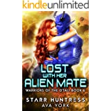 Lost with her Alien Mate: A science fiction romance (Warriors of the D'tali Book 6)