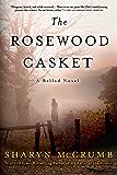 The Rosewood Casket: A Ballad Novel (Ballad Novels Book 4)