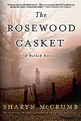The Rosewood Casket: A Ballad Novel (Ballad Novels Book 4) Kindle Edition