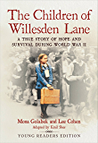The Children of Willesden Lane: A True Story of Hope and Survival During World War II (Young Readers Edition)