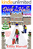 Deck the Halls: A feel-good festive treat to make your Christmas sparkle