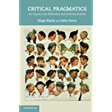 Critical Pragmatics: An Inquiry into Reference and Communication