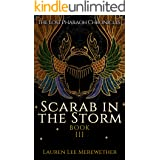 Scarab in the Storm (The Lost Pharaoh Chronicles Book 3)