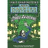 The Zombie Awakening (A Haunted Mystery)