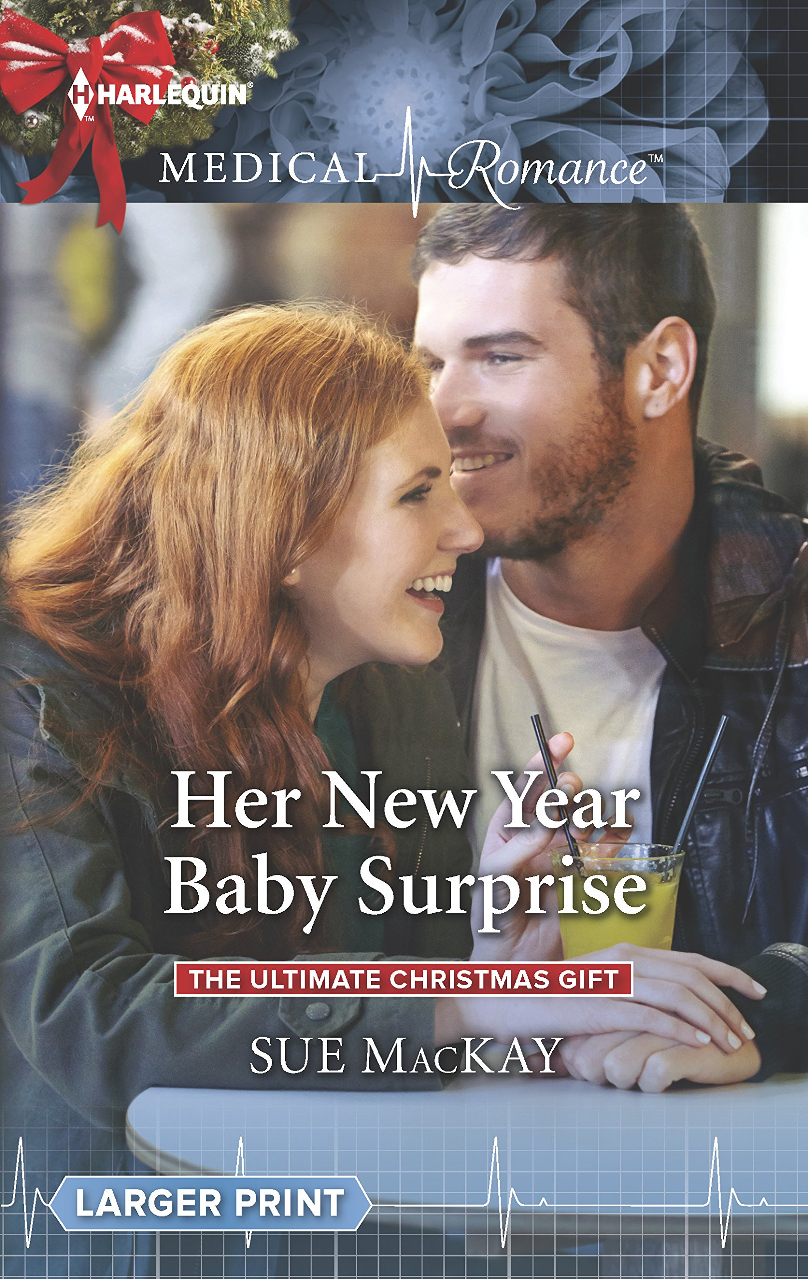 Her New Year Baby Surprise (The Ultimate Christmas Gift): Sue MacKay ...