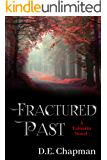 Fractured Past (A Talnarin Novel Book 1)