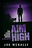 Aim High (The Eddie Malloy series Book 7)