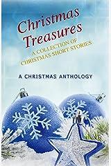 Christmas Treasures: A Collection of Christmas Short Stories Kindle Edition