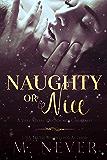 Naughty or Nice? A Very Merry Decadence Christmas  (Decadence After Dark )