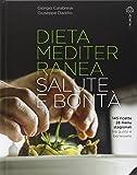 Dieta mediterranea. Salute e bontà: 1