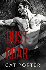 The Dust and the Roar: Motorcycle Club Saga (Legends of Meager Book 1) Kindle Edition