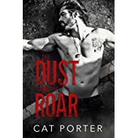 The Dust and the Roar (English Edition)