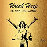 URIAH HEEP - HE WAS THE WIZARD: 6 CD SET