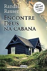 Encontre Deus na Cabana (Portuguese Edition) Kindle Edition