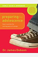 Preparing for Adolescence Family Guide and Workbook: How to Survive the Coming Years of Change (English Edition) eBook Kindle