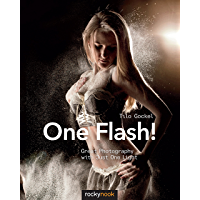 One Flash!: Great Photography with Just One Light book cover
