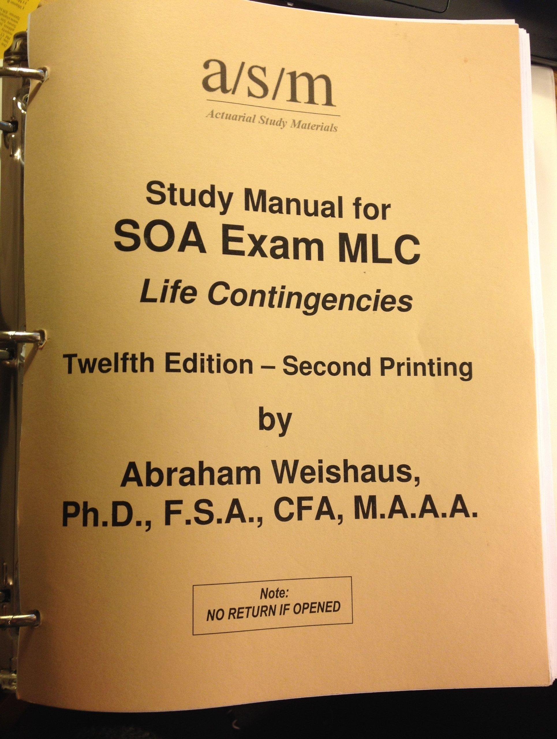 asm study manual for soa exam mlc life contingencies 12th edition rh amazon com asm mlc study manual pdf Daance Study Manual