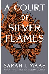 A Court of Silver Flames (A Court of Thorns and Roses) Kindle Edition