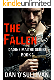 The Fallen: Daoine Maithe Book 1 (English Edition)