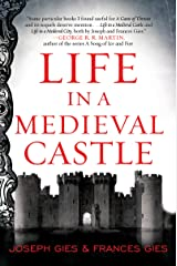 Life in a Medieval Castle (Medieval Life) Kindle Edition