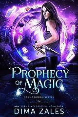 Prophecy of Magic (Sasha Urban Series Book 6) Kindle Edition