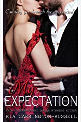 My Expectation (My Escort Series Book 3) Kindle Edition