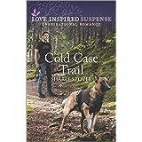 Cold Case Trail (Love Inspired Suspense)