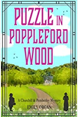 Puzzle in Poppleford Wood (Churchill and Pemberley Series Book 3) Kindle Edition