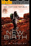 LZ New Birth: New Carthage Republic