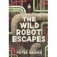 The Wild Robot Escapes (The Wild Robot, 2)