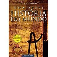 Uma Breve História Do Mundo - 3° Edição